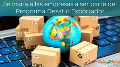 Se invita a las empresas a ser parte del Programa Desafío Exportador